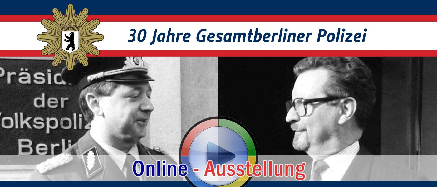 ONLINE Sonderveranstaltung 30 Jahre Gesamtberliner Polizei