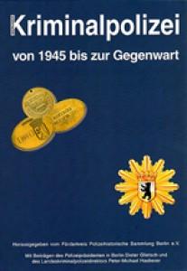Berliner Kriminalpolizei von 1945 bis zur Gegenwart