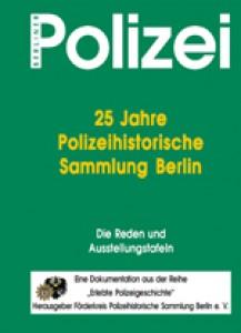 25 Jahre Polizeihistorische Sammlung Berlin